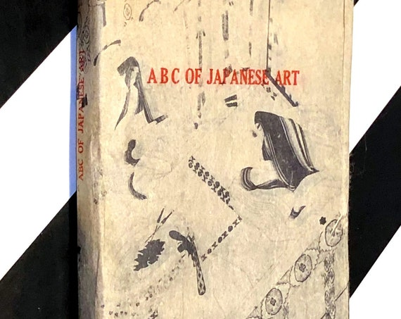 ABC of Japanese Art by Mr. Noritake Tsuda (1937) softcover book