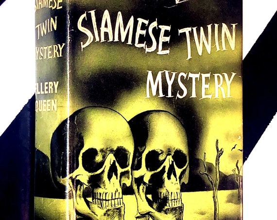 The Siamese Twin Mystery by Ellery Queen (1946) hardcover book