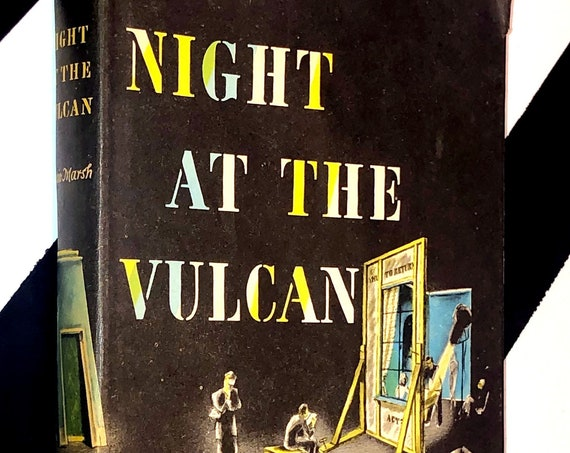 Night at the Vulcan: A Novel by Ngaio Marsh (1951) hardcover book