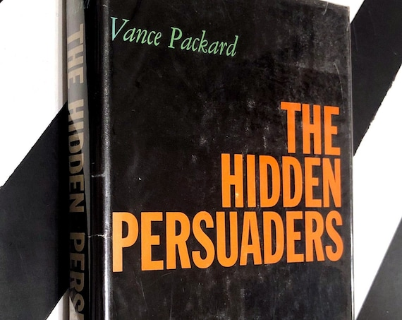 The Hidden Persuaders by Vance Packard (1957) hardcover book