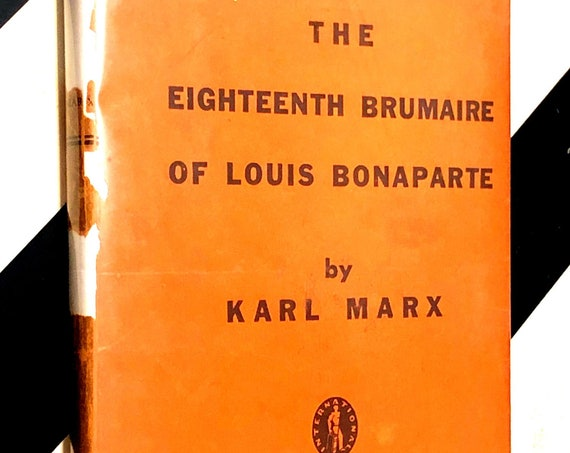 The Eighteenth Brumaire of Louis Bonaparte by Karl Marx (1935) hardcover book