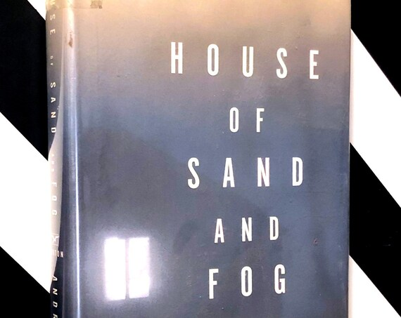 House of Sand and Fog by Andre Dubus III (1999) signed first edition book