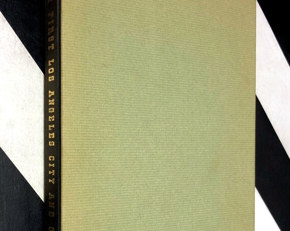 The First Los Angeles City and County Directory by Ward Ritchie (1963) hardcover facsimile book