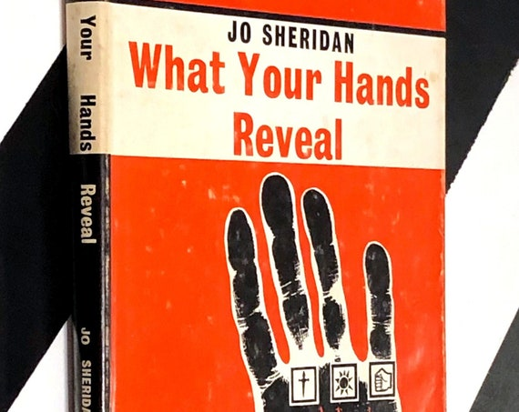 What Your Hands Reveal by Jo Sheridan (1963) hardcover book