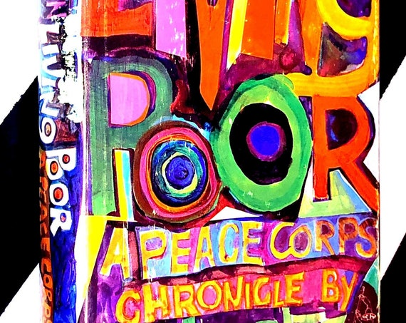 Living Poor: A Peace Corps Chronicle by Moritz Thomsen (1969) hardcover book
