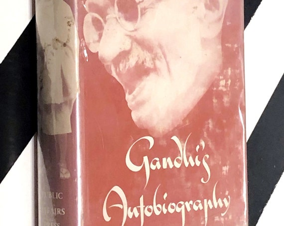 Gandhi's Autobiography: The Story of My Experiments With Truth by M. K. Gandhi (1954) hardcover book