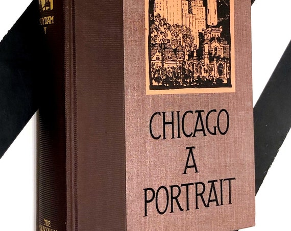 Chicago: A Portrait by Henry Justin Smith (1931) hardcover first edition book