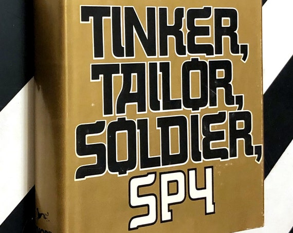 Tinker, Tailor, Soldier, Spy by John LeCarre (1974) hardcover book
