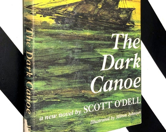 The Dark Canoe by Scott O'Dell (1968) signed first edition book