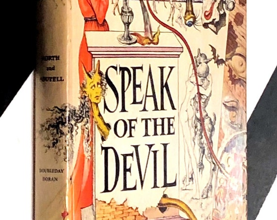 Speak of the Devil: An Anthology of Demonology edited by Sterling North and C. B. Boutell (1945) hardcover book