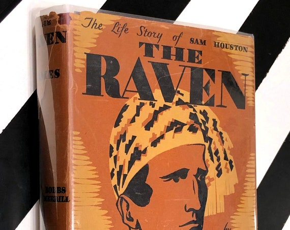 The Raven: The Life Story of Sam Houston by Marquis James (1929) hardcover book