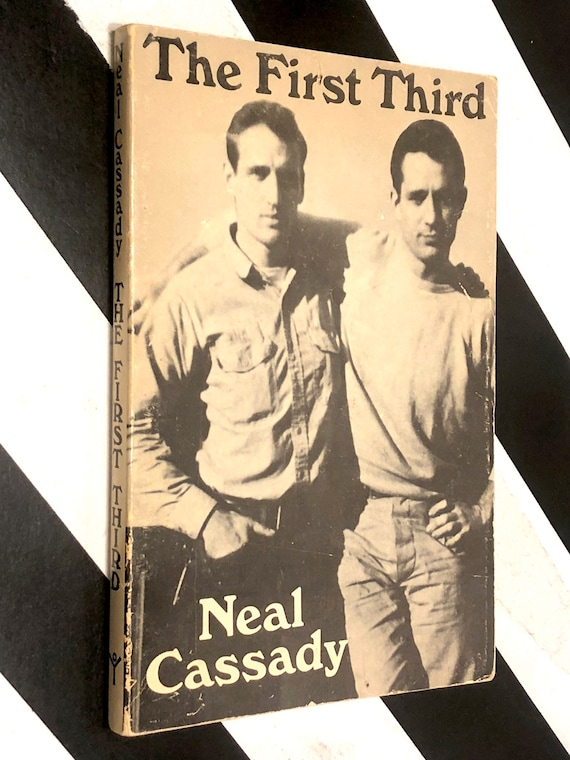 The First Third by Neal Cassady (1971) trade paperback book