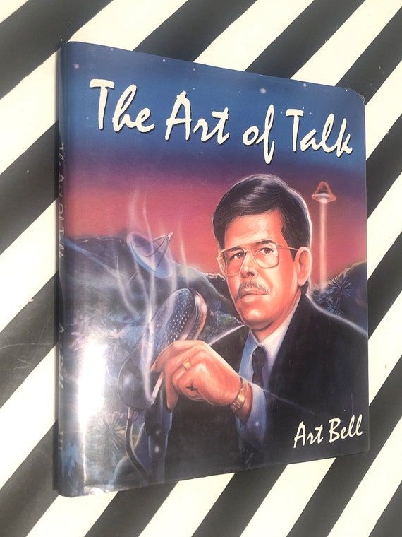 The Art of Talk by Art Bell (1995) signed first edition book
