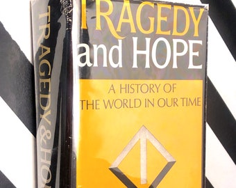 Tragedy and Hope: A History of the World In Our Time by Carroll Quigley (1966) hardcover book