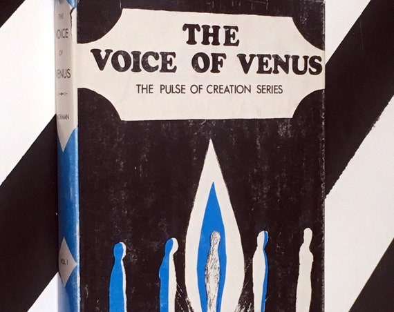 The Voice of Venus: The Pulse of Creation Series by Ernest L. Norman (1956) hardcover book