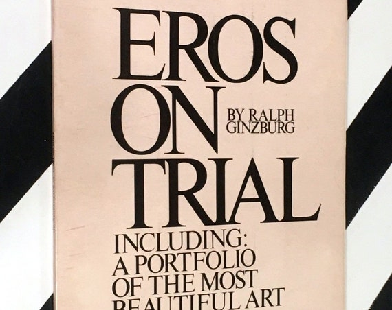 Eros on Trial: Including a Portfolio of the Most Beautiful Art from Eros by Ralph Ginzburg (1965) softcover magazine