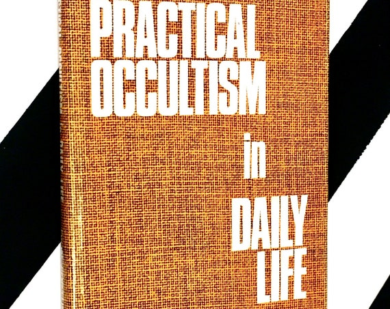 Practical Occultism in Daily Life by Dion Fortune (1971) hardcover book