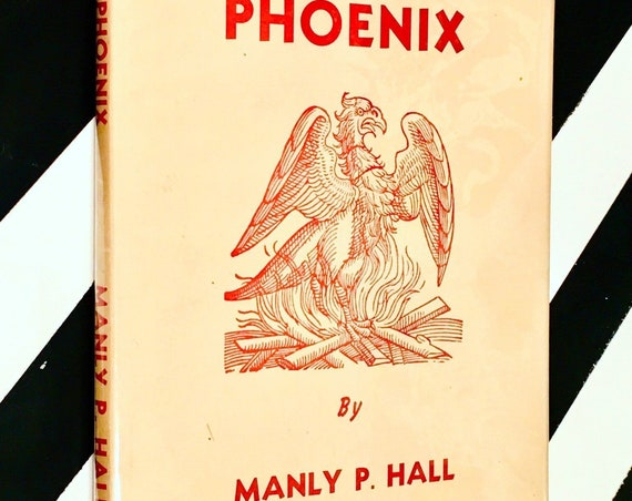 The Phoenix: An Illustrated Review of Occultism and Philosophy by Manly P. Hall (1971) hardcover book