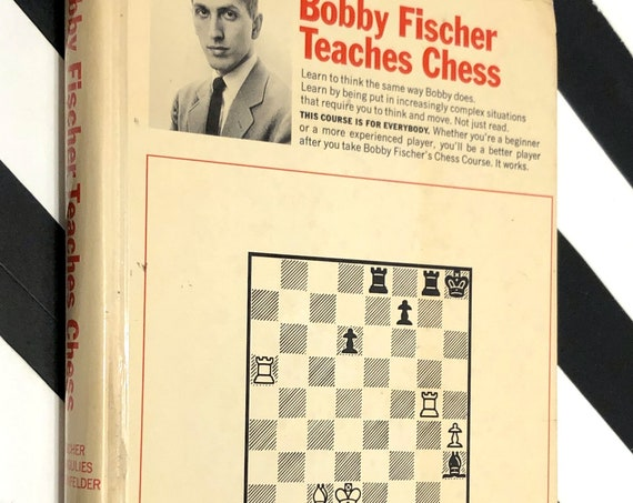 Bobby Fischer Teaches Chess (1966) first edition book