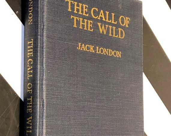 The Call of the Wild by Jack London (1931) hardcover book