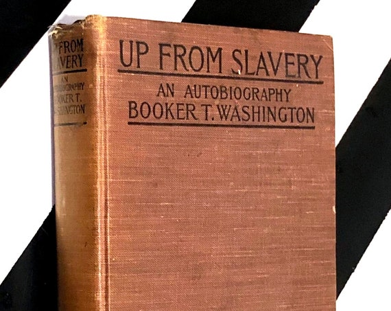 Up from Slavery: An Autobiography by Booker T. Washington (1923) hardcover book