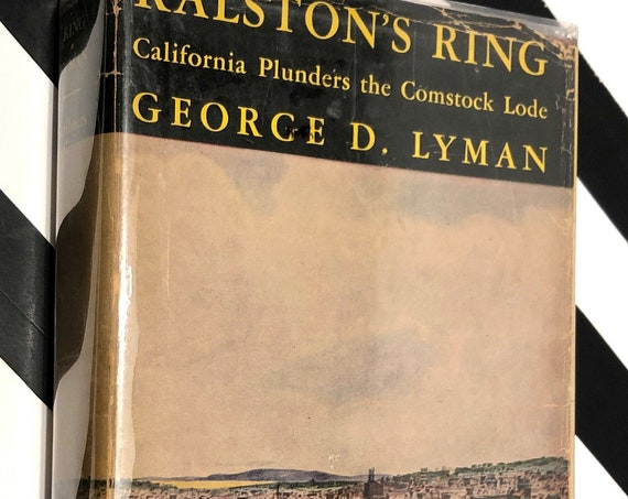 Ralston's Ring by George D. Lyman (1937) first edition book