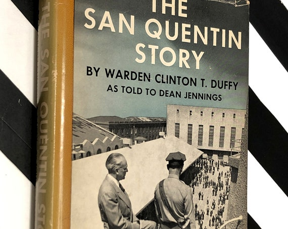 The San Quentin Story by Warden Clinton T. Duffy (1950) hardcover book
