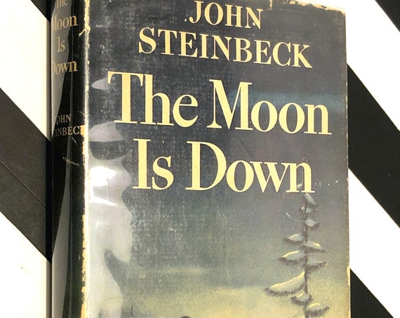 The Moon is Down by John Steinbeck (1942) hardcover book