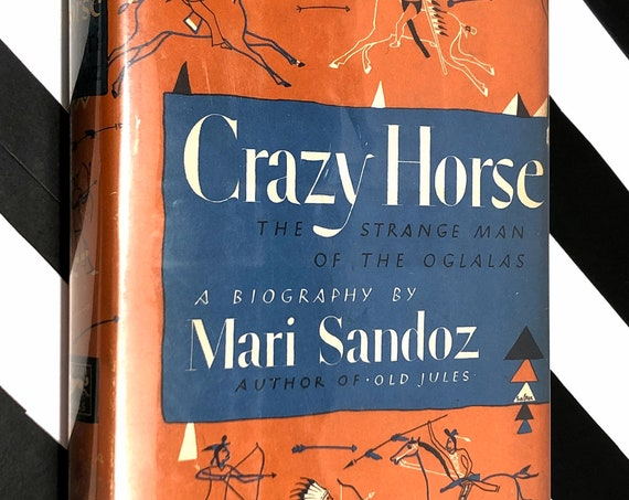 Crazy Horse by Mari Sandoz (1942) hardcover book