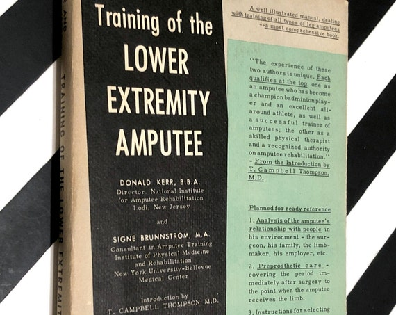 Training of the Lower Extremity Amputee by Kerr and Brunnstrom (1956) first edition book