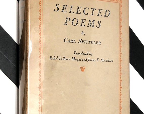 Selected Poems by Carl Spitteler (1928) first edition book