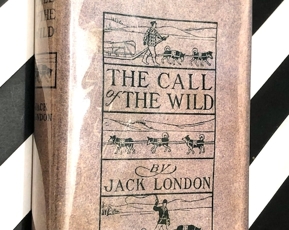 The Call of the Wild by Jack London (1915) hardcover book