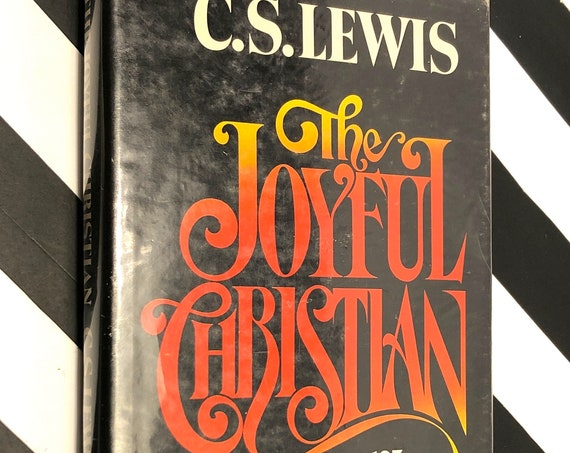 The Joyful Christian by C.S. Lewis (1977) first edition book