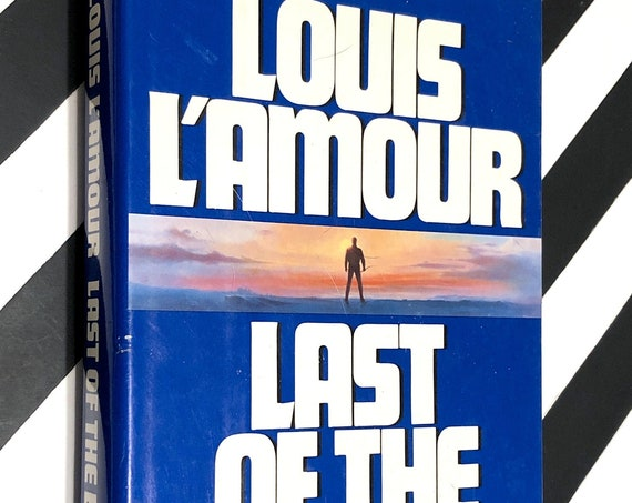 Last of the Breed by Louis L'Amour (1986) first edition book