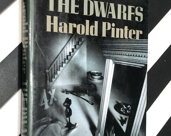 The Dwarfs by Harold Pinter (1990) first edition book