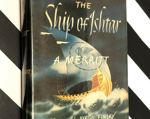 The Ship of Ishtar by A. Merritt (1924) hardcover book