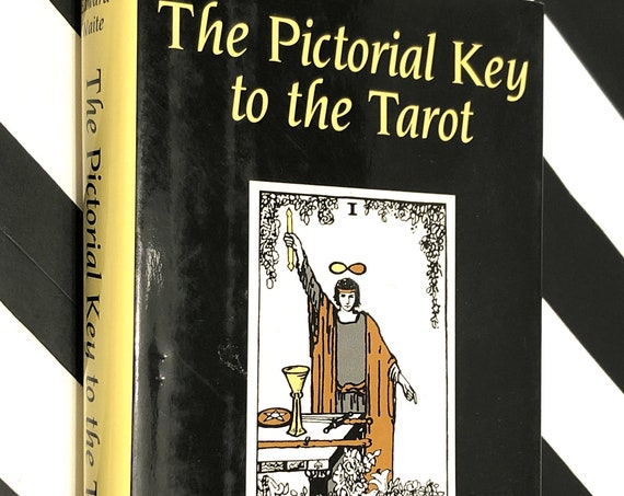 The Pictorial Key to the Tarot by Arthur Waite (1995) hardcover book