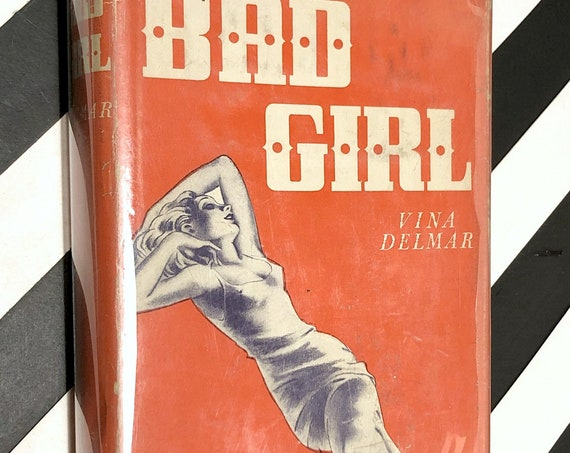 Bad Girl by Vina Delmar (1928) first edition book
