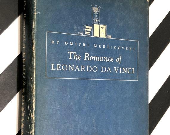 The Romance of Leonardo da Vinci by Dmitri Merejcovski (1938) hardcover book
