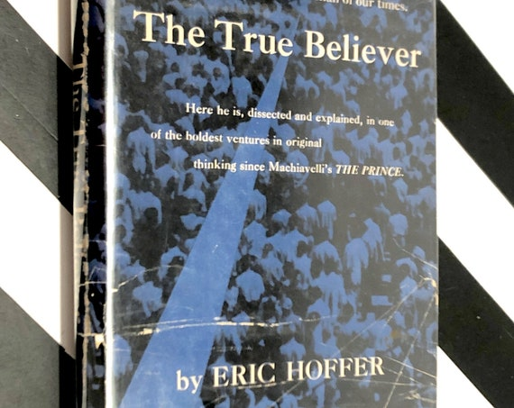 The True Believer by Eric Hoffer (1951) first edition book