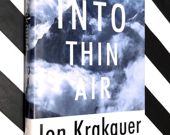 Into Thin Air by Jon Krakauer (1997) first edition book