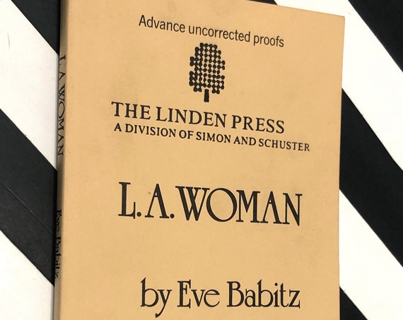 L.A. Woman by Eve Babitz (1982) Author's copy − uncorrected proof with handwritten annotations