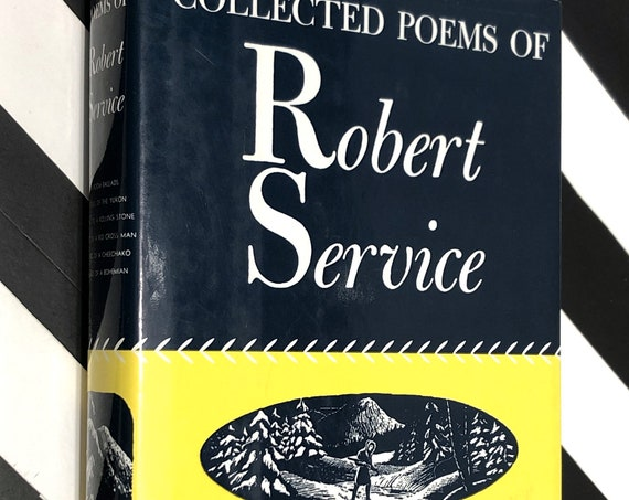 The Collected Poems of Robert Service (1940) hardcover book