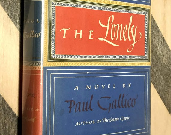 The Lonely by Paul Gallico (1949) hardcover book