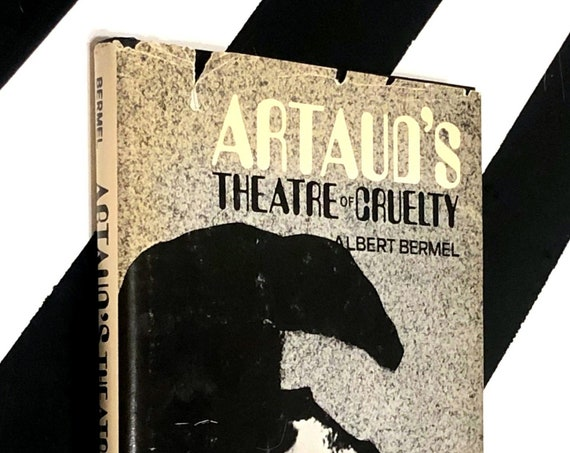 Artaud's Theater of Cruelty by Albert Bermel (1977) hardcover first edition book
