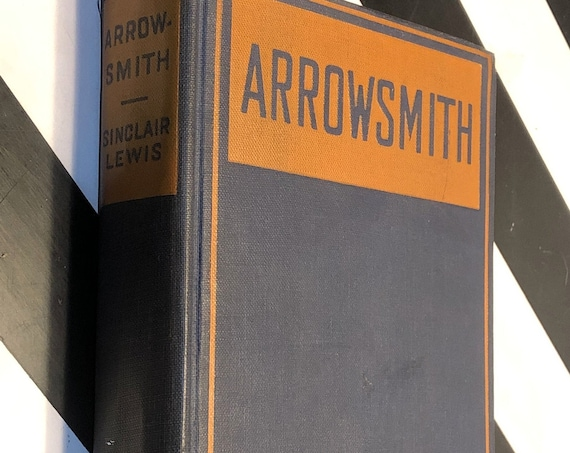 Arrowsmith by Sinclair Lewis (1925) first edition book