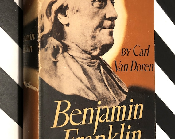 Benjamin Franklin by Carl Van Doren (1938) first edition book