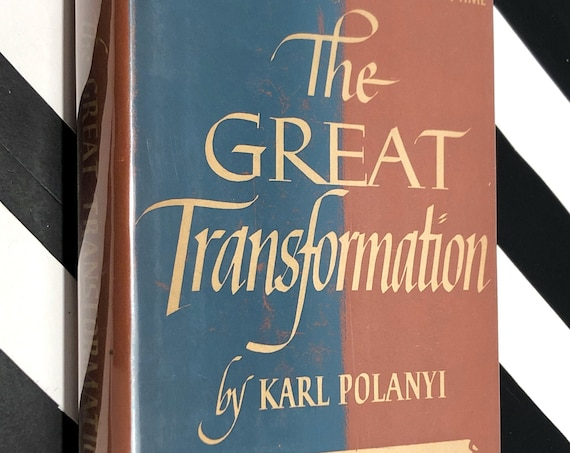 The Great Transformation by Karl Polanyi (1944) first edition book