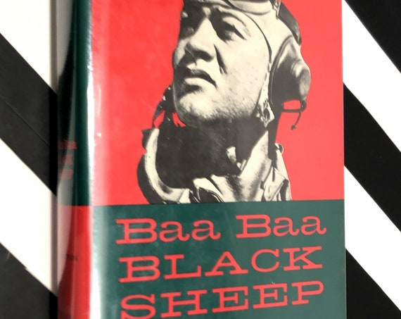 Baa Baa Black Sheep by Pappy Boyington (1958) signed hardcover book