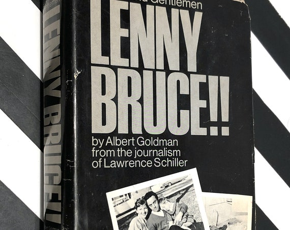 Ladies and Gentlemen, Lenny Bruce!! by Albert Goldman (1974) hardcover book